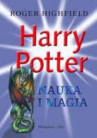 Harry Potter. Nauka i  magia